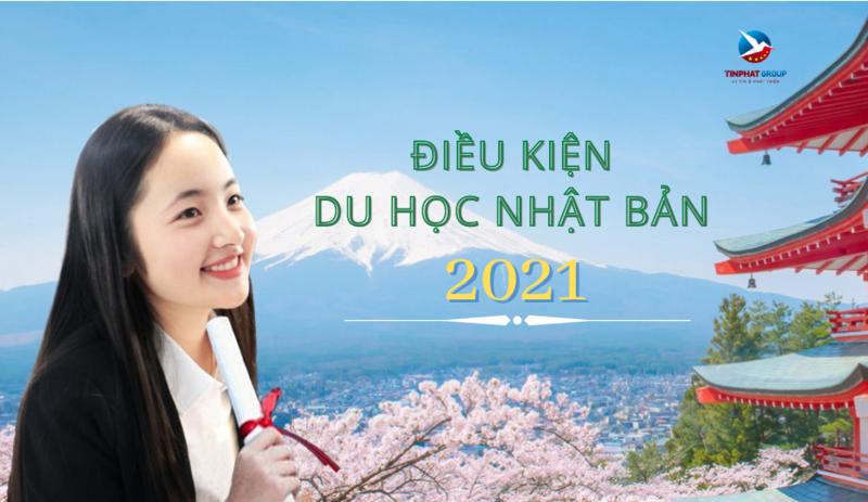 Cập nhật điều kiện du học Nhật Bản năm 2021